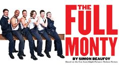 For One Week Only from November - December 6 lads from Sheffield are going The Full Monty at Grimsby Auditorium! Musical Film, Musical Theatre, Theatre Shows, Buy Tickets Online, Sunderland, Les Miserables, Glasgow, Musicals, Hilarious