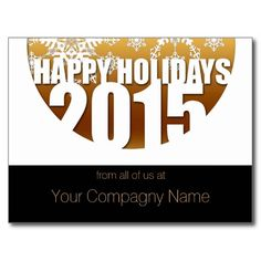2015 happy Holidays Customizable Corporate Cards - Post Cards