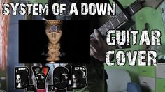 System of a Down- B.Y.O.B | Guitar Cover |