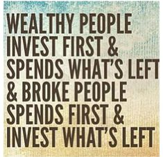 Wealthy people invest first