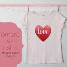 OMBRE HEART TEE | Use freezer paper to make a cute t-shirt for #Valentine's day with a pretty #ombre #heart. No cutting machine required!