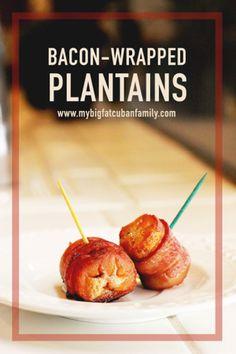 Bacon-Wrapped Plantains Recipe - My Big Fat Cuban Family - My Big Fat Cuban Family – Bacon Wrapped Plantains Recipe - Jimaca Recipes, Cuban Recipes, Gourmet Recipes, Cooking Recipes, Tapas, Antipasto, Tostadas, Empanadas, Chorizo