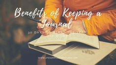 Benefits of Keeping a Journal – Lifes Simple Adventure