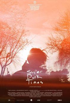 Super Dark Times (2017) Full Movie Streaming HD