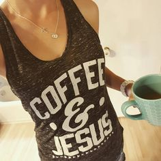 Coffee, Jesus, Good Morning!
