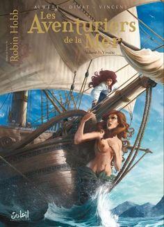 Live Ships graphic novel – Robin Hobb (in French) Robin Hobb Books, Farseer Trilogy, Dread Pirate Roberts, Conan The Barbarian, Fanart, Pirate Woman, Le Havre, Dream Art, Treasure Island