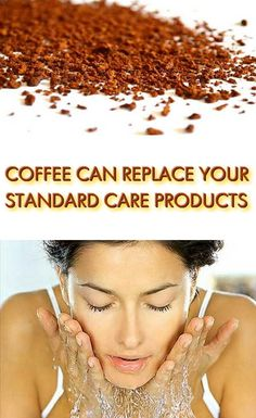 Coffee is probably one of most consumed drinks in the world. But even if you don't like the coffee, you need to know that it can be one of your favorite skin care products...