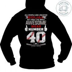 THE MOST AWESOME BASEBALL PLAYERS WEAR 40 TeeChip Shirts, Ladies Tee, Guys Tee, Hoodie