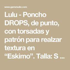 """Lulu - Poncho DROPS, de punto, con torsadas y patrón para realzar textura en """"Eskimo"""". Talla: S – XXXL. - Free pattern by DROPS Design"""