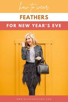 Are you looking for a glamorous outfit for New Year's Eve this year? How about wearing something with feathers? With my 4 simple tips, you can put together a glamorous outfit that will make you the belle of the ball because this holiday is all about extravagance and going a bit over the top! #styletips #NYE #howtowearfeathers