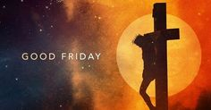 Best Good Friday 2016 Images, Wishes, Good Friday Bible Phrases, Wishes And Sms : Christians will observe Good Friday 2016, otherwise called Black Friday or Easter Friday, Walk 25 to recognize the execution of Jesus Christ.