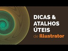 Dicas e atalhos úteis de Illustrator - Walter Mattos