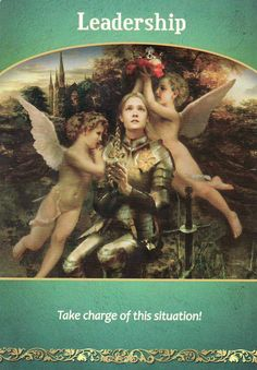 Leadership, from the Life Purpose Oracle Cards by Doreen Virtue and published by Hay House. Artwork for this card is by Howard David Johnson. https://lifeofhimm.wordpress.com/2016/06/09/reading-angel-cards-with-reiki-practitioners/