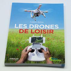 Les drones de loisirs : apprendre à utiliser un drone