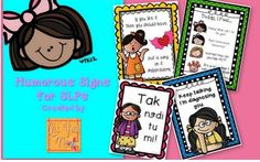 Humorous signs for SLPs!