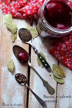 Basia w kuchni: Buraczki w zalewie octowej - babciny przepis