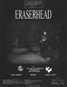 scariest movie i've ever seen. david lynch - eraserhead