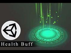 Effect Animation - Health Buff Effect - Unity 3D Tutorials - YouTube