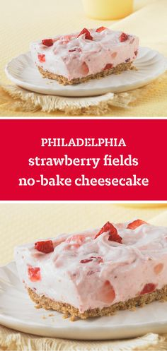 PHILADELPHIA Strawberry Fields No-Bake Cheesecake – Treat your spring party guests to a delicious and fruity dessert. Thanks to the graham cracker crust, this no-bake recipe will be a sure winner at your Easter brunch, Mother's Day gathering, and more!