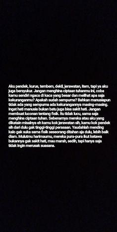 Tumblr Quotes, Me Quotes, Qoutes, Reminder Quotes, Self Reminder, Quotes Galau, Body Shaming, Quotes Indonesia, Quote Aesthetic