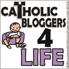 special pro-life link-up coming Jan 22 Catholic Blogs, Proverbs 10, Respect Life, Daily Wisdom, Choose Life, Daily Prayer, Pro Life, You Are The Father, Religion