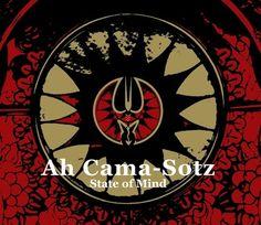 Ah Cama-Sotz - State Of Mind (CD, Album)