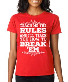Look what I found on #zulily! SignatureTshirts Red 'Teach Me the Rules' Tee by SignatureTshirts #zulilyfinds