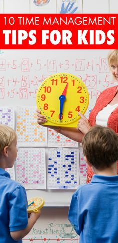 Time management is a skill that many of us are not born with. Here are 10 time management tips for kids.   time managements   time management tips   time management for kids