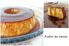 Pudim de claras - Receitas Para Todos os Gostos Portuguese Desserts, Camembert Cheese, French Toast, Cheesecake, Deserts, Food And Drink, Dairy, Cooking, Breakfast
