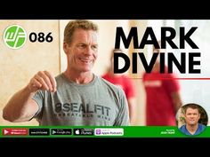 Creating The Unbeatable Mind With Mark Divine - Wellness Force