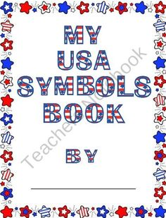 My United States Symbols Book product from It's Elementary Mrs Powell on TeachersNotebook.com