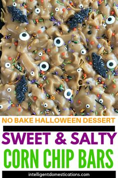 Halloween Corn Chip Dessert Bars are super easy to make with only four ingredients. Halloween Desserts, Halloween Treats, Halloween Party, Peanut Butter Snacks, Creamy Peanut Butter, Chocolate Whoopie Pies, Baked Corn, Candy Sprinkles, Corn Chips
