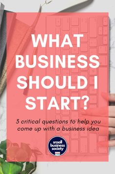 What business should I start? 3 key questions to come up with your best business idea(s) - Best Business Ideas, Business Inspiration, Start Up Business, Starting A Business, Business Planning, Business Tips, Online Business, Business Entrepreneur, Business Marketing