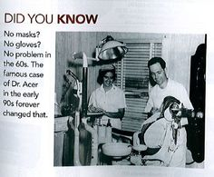 October is National Dental Hygiene month.  Photo taken in the 60's.  No masks, no gloves? No, thank you!
