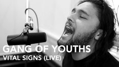 Gang of Youths - Vital Signs (Pile TV Live Sessions)