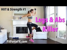 Legs & Abs Killer: HIIT & Strength Series #1 - YouTube