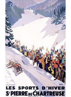 Chartreuse Resort Snow Tobaggan Ad by Roger Broders Fine Art Print