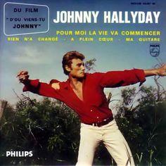 Johnny Hallyday - Pour Moi La Vie Va Commençer