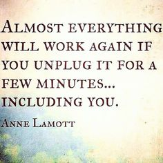 Take time to #unplug and #recharge today