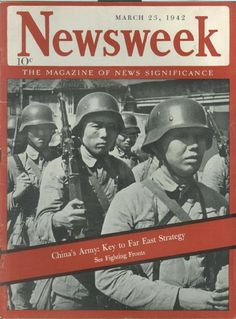 'China's Army: Key to Far East Strategy.' Newsweek cover from 1942.