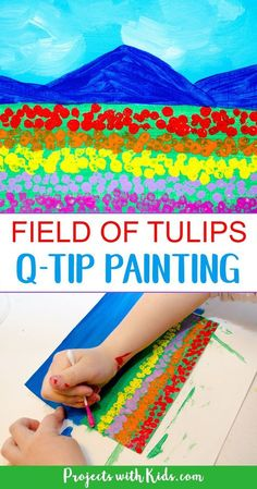 This field of tulips q-tip painting is such a fun art project for kids to create! Painting with q-tips is a wonderful technique for kids to explore and makes the perfect tool for creating beautiful fields of tulips. So bright and colorful, this painting is a great spring project that will brighten up any space. #artprojectsforkids #tulips #springcrafts #projectswithkids