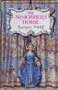 Rosemary Sutcliff Tudor setting. The Armourer's House cover.jpg