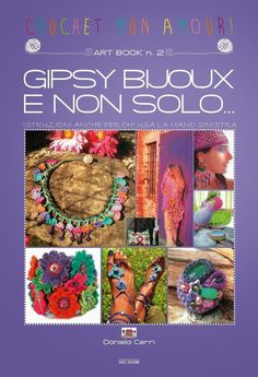 PUBBLICAZIONE: ART-BOOK N. 2: GIPSY BIJOUX E NON SOLO… - AUTODISTRIBUITO http://manualidanielacerri.blogspot.be/2014/04/sfida-anchor-freccia-colorful-world.html?utm_source=feedburner&utm_medium=email&utm_campaign=Feed:+ManualiDiDanielaCerri+%28Manuali+di+Daniela+Cerri%29