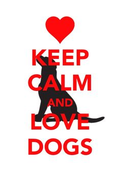 ❤Keep Calm and Love Dogs by Age Hill