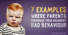 Seven examples where parents encourage their children's bad behaviour Pregnant With Boy, Baby Information, Kids Zone, Co Parenting, Happy Kids, Reading Lists, My Children, Behavior, To My Daughter