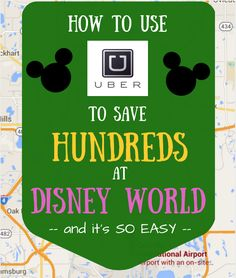 How to use Uber at Disney World -- even if you've never used ride sharing. A complete introduction!