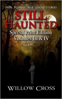 Still Haunted: 100% Totally True Ghost Stories: 2