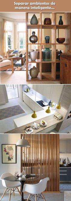 Trucos para separar ambientes de manera inteligente. Dividir espacios. Tips para separa ambientes.
