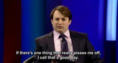 And finally, when you're as happy as you're ever going to get: | 23 David Mitchell Quotes For People Who Hate Everything