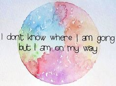 On my way quote